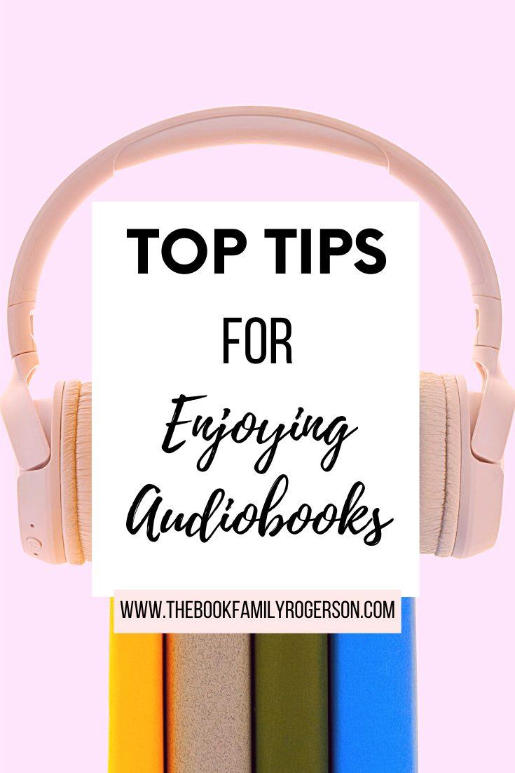 8 Top Tips for Enjoying Audiobooks
