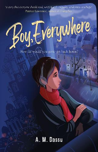 Children's Book Review: Boy, Everywhere by A.M.Dassu