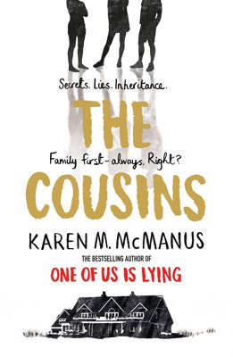 The UK paperback cover of The Cousins by Karen M. McManus shows the silhouettes of three legs above a shadowy beach house.