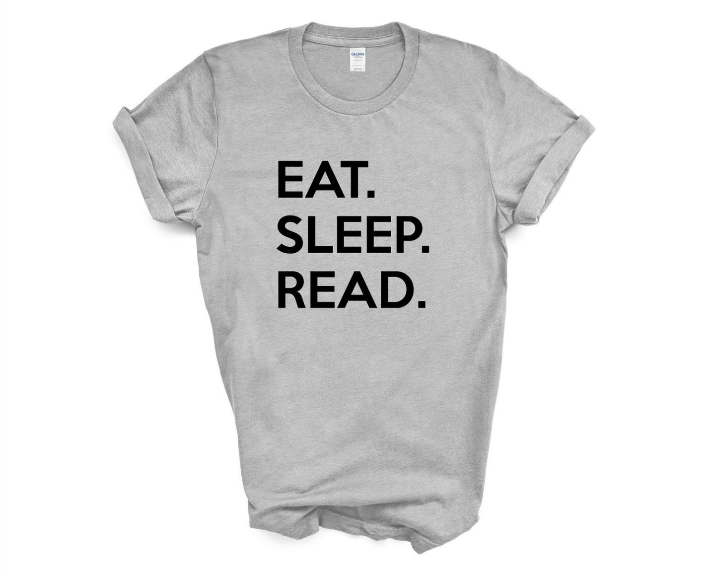 A grey t-short printed with the words Eat Sleep Read in black