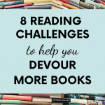 A huge stack of multi-coloured books with a text overlay and title reading '8 reading challenges to help you devour more books'