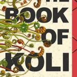The cover of The Book of Koli showing ferns reaching across the title text