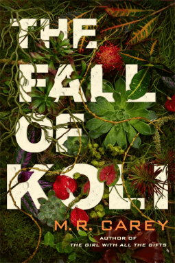 The book cover for The Fall of Koli by M.R.Carey