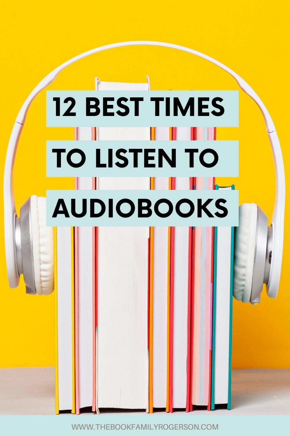 A row of books enclosed by headphones with the title 12 Best Times to Listen to Audiobooks.
